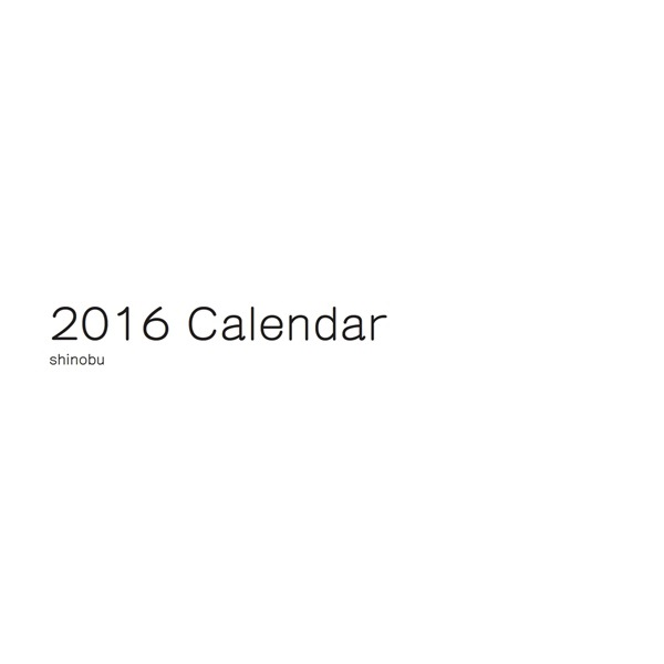 shinobuの作品 2016 calendar フォトブック フォト 写真