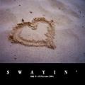 SWAYIN'