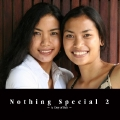 Nothing Special 2