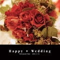 Happy * Wedding