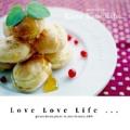 Love Love Life ...
