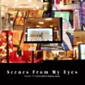 Scenes From My Eyes