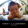 LEWIE's 1/2 BIRTHDAY
