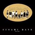 SUSAMI DAYS