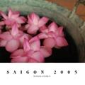 SAIGON 2005