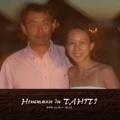 Honemuun in TAHITI