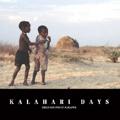 KALAHARI DAYS