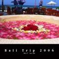 Bali Trip 2006