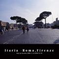 Itaria -Roma,Firenze