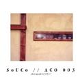 SoUCo // ACO 003