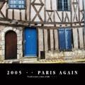 2005 ・・ PARIS AGAIN