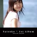 Natsuko * 1st-Album