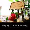Happy T & M Wedding