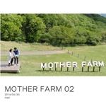 MOTHER FARM 02