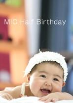 MIO Half Birthday
