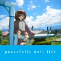 peacefully doll life