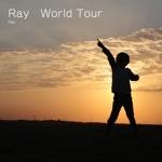 Ray World Tour