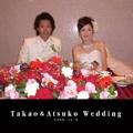 Takao&Atsuko Wedding