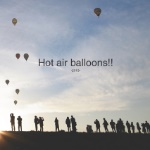 Hot air balloons!!