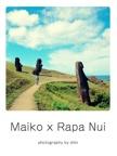 Maiko x Rapa Nui