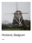 Holland..Belgium