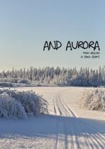 and aurora