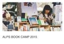 ALPS BOOK CAMP 2015