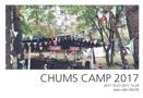 CHUMS CAMP 2017