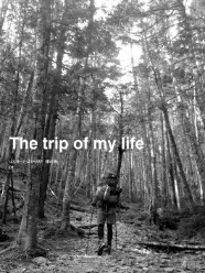 The trip of my life