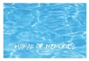 HAWAII of MEMORIES