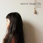 merry laugh life