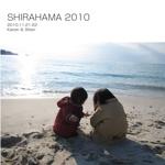 SHIRAHAMA 2010
