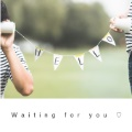 Waiting for you ♡
