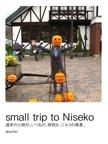 small trip to Niseko