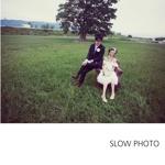 SLOW PHOTO