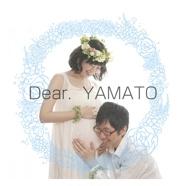 Dear.  YAMATO
