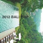 2012 BALI TRIP