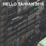 HELLO TAIWAN 2016