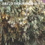 HELLO OKINAWA 2019