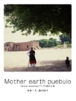 Mother earth puebulo