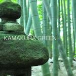 KAMAKURA GREEN