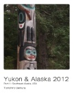 Yukon & Alaska 2012