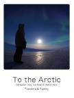 To the Arctic