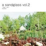 a sandglass vol.2