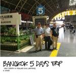 BANGKOK 5 DAYS TRIP