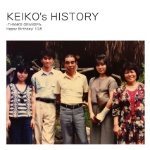 KEIKO's HISTORY