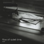 flow of quiet time.