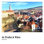 In Praha & Wien