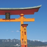 HIROSHIMA TRIP Ⅰ