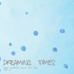DREAMING TIMES
